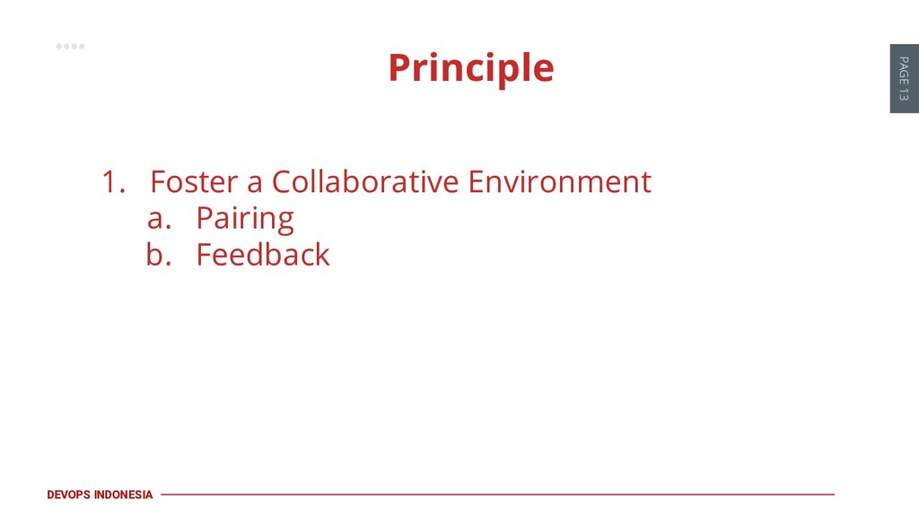 PAGE 13 DEVOPS INDONESIA 1. Foster a Collaborat...