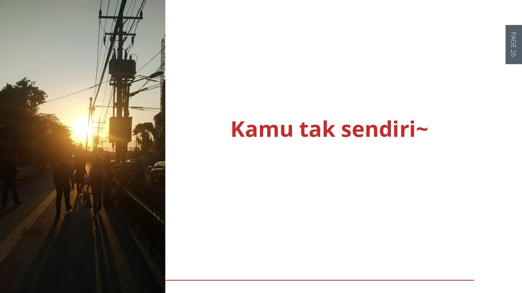 PAGE 26 DEVOPS INDONESIA Kamu tak sendiri~