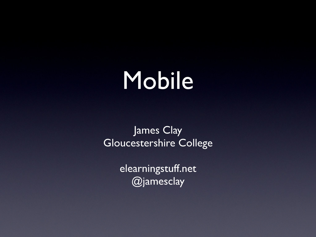 Mobile James Clay Gloucestershire College  e...