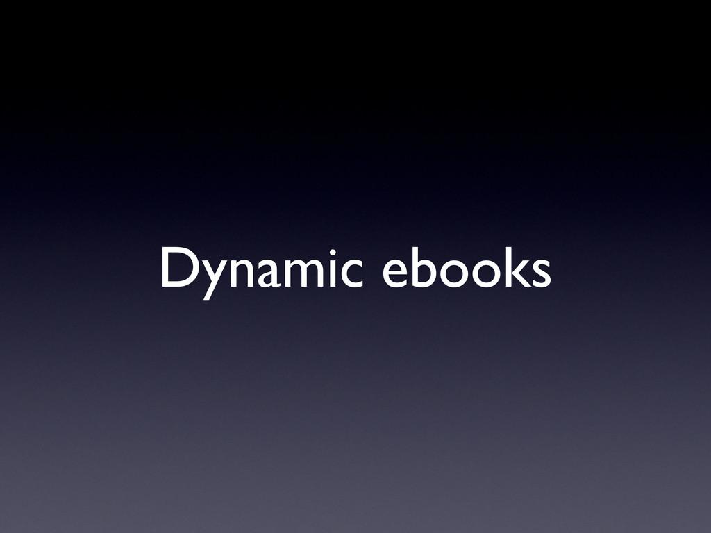 Dynamic ebooks