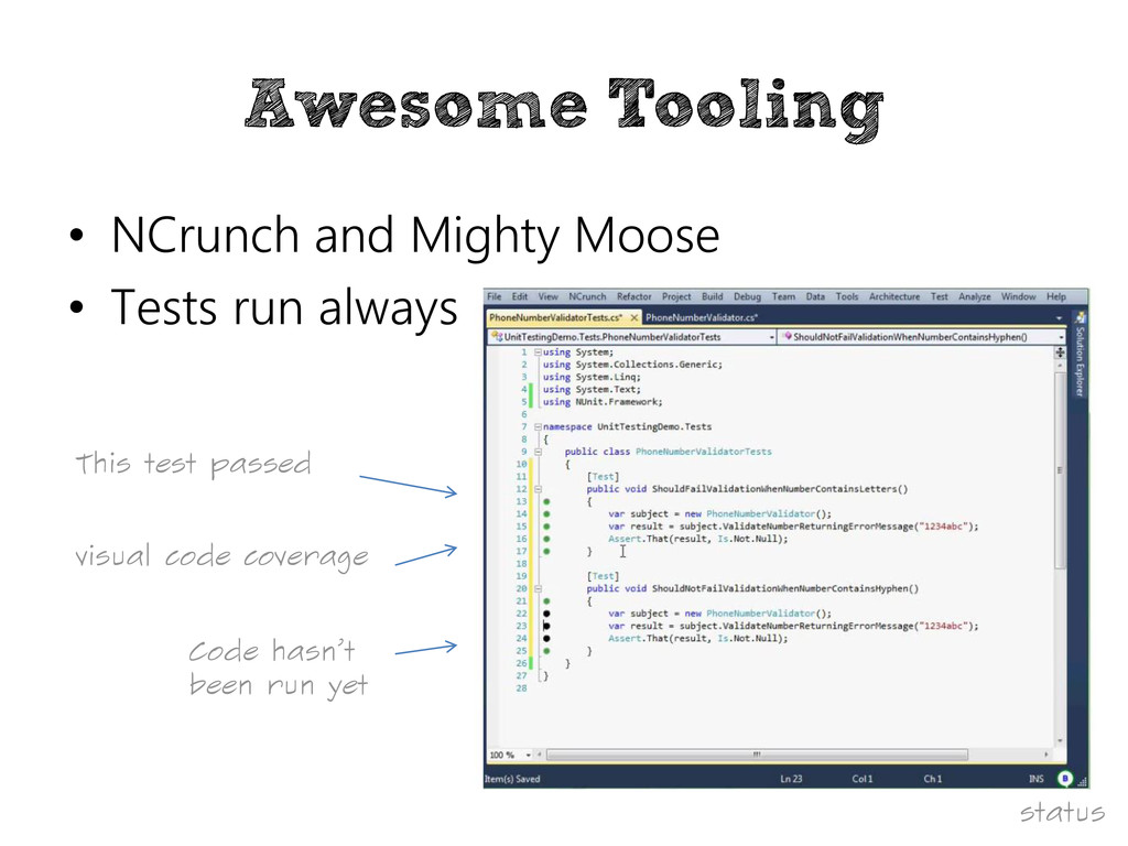 Awesome Tooling • NCrunch and Mighty Moose • Te...