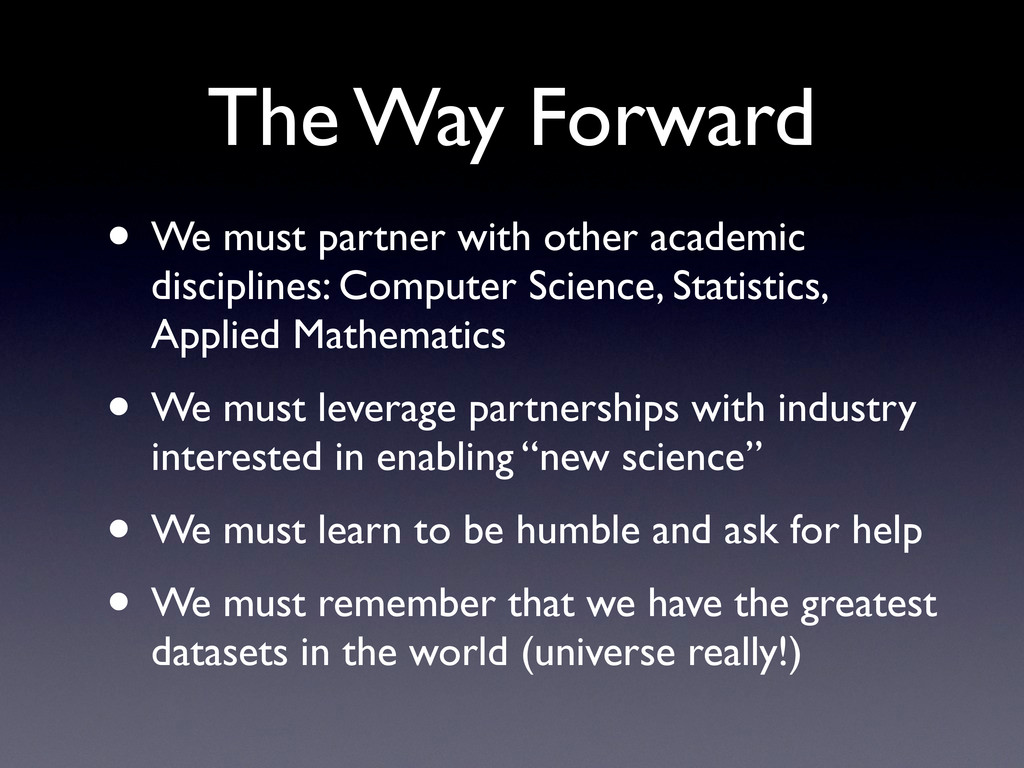 • We must partner with other academic disciplin...
