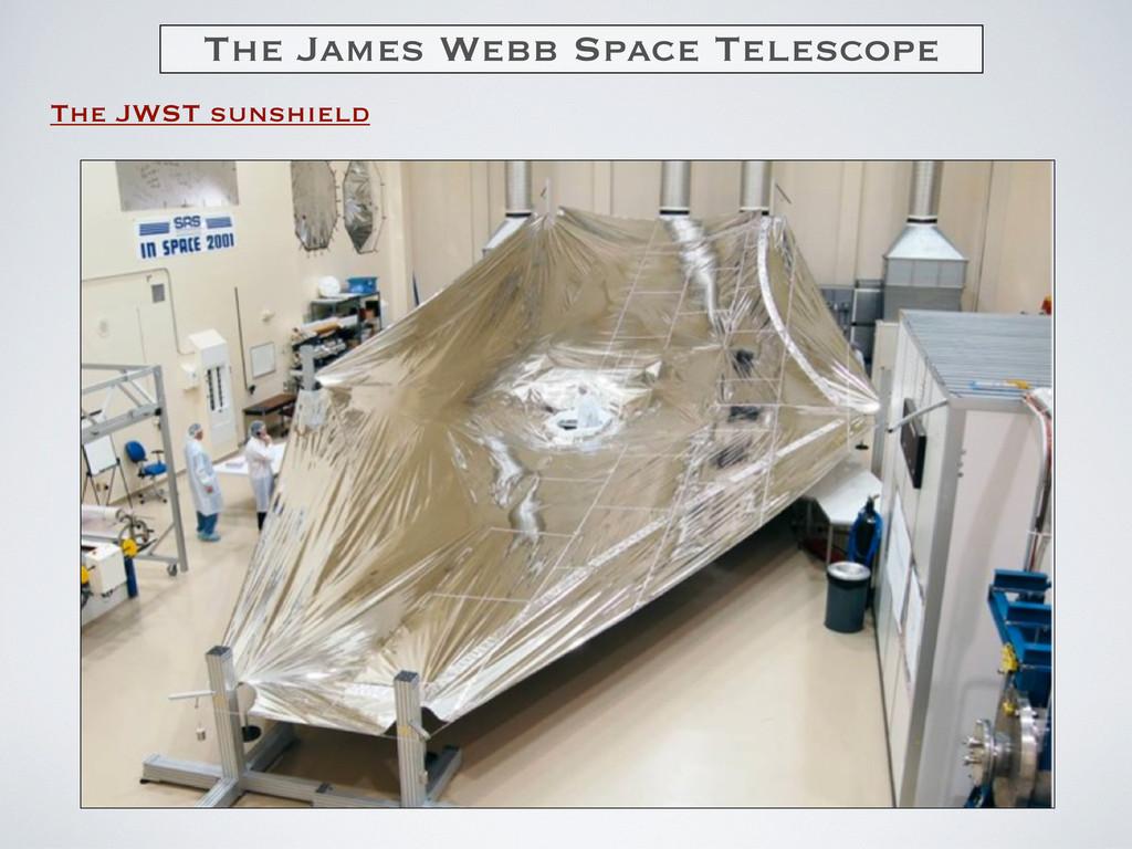 The James Webb Space Telescope The JWST sunshie...