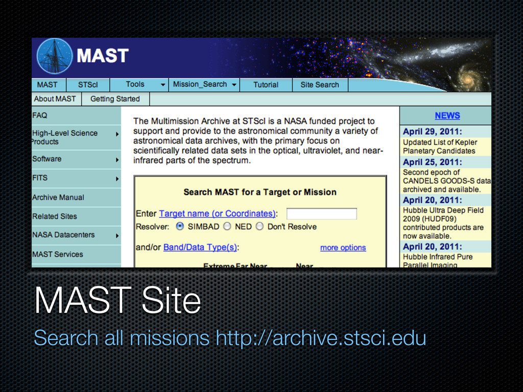 MAST Site Search all missions http://archive.st...