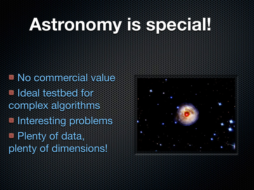 Astronomy is special! No commercial value Ideal...