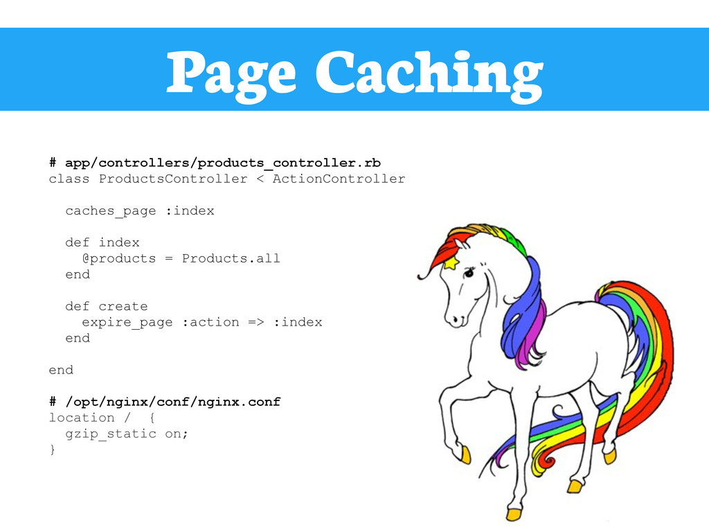 Page Caching # app/controllers/products_control...