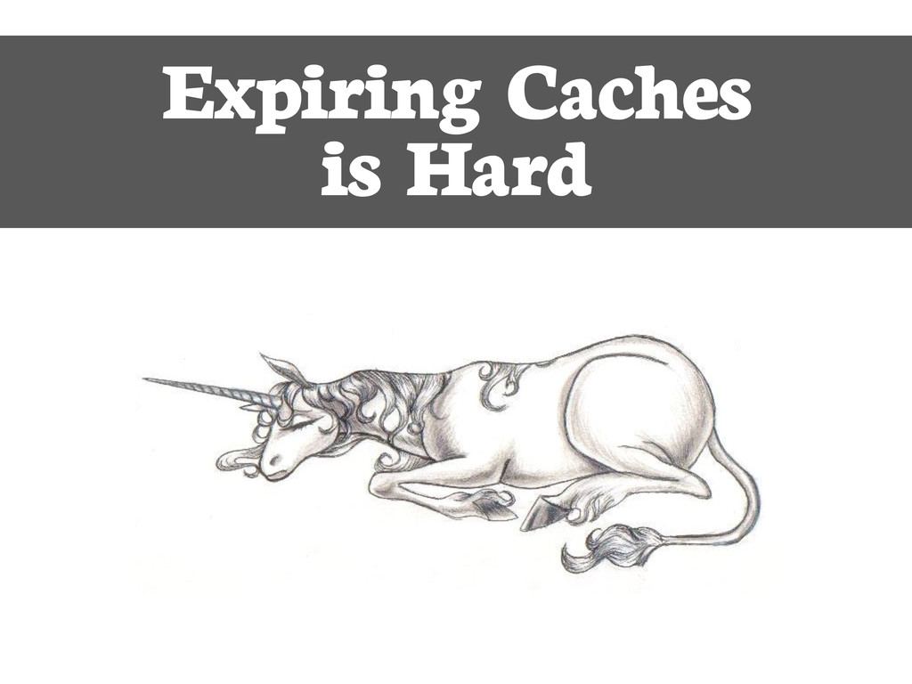 Expiring Caches is Hard