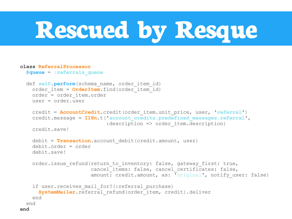 Rescued by Resque class ReferralProcessor @queu...