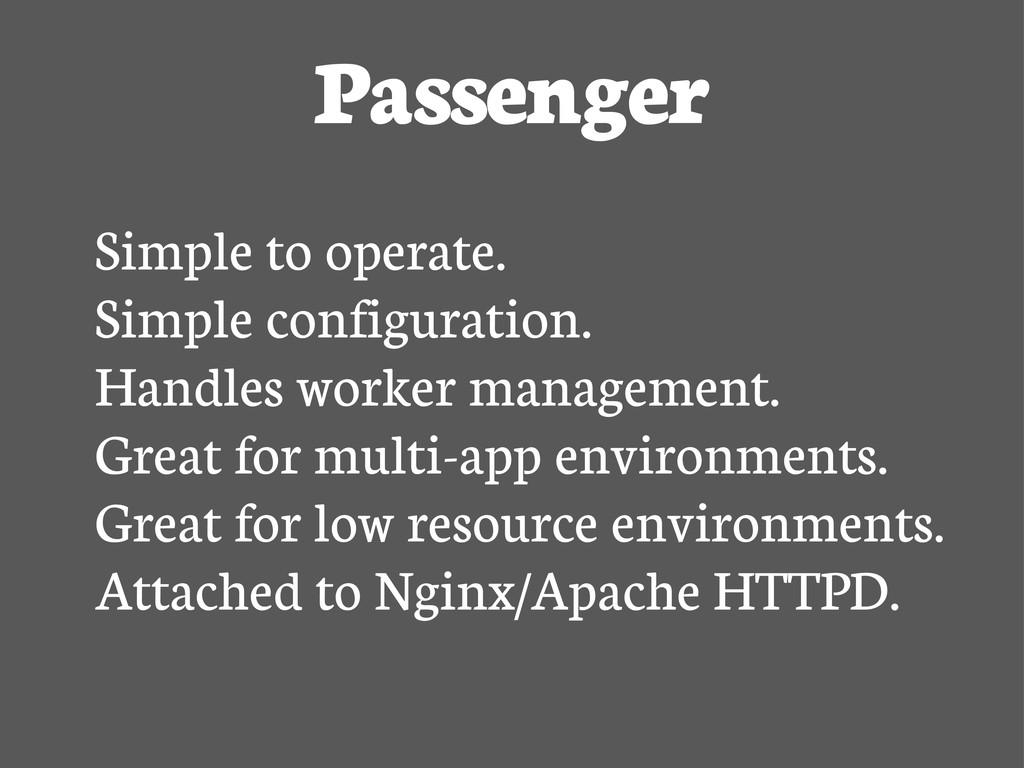 Passenger Simple to operate. Simple configurati...