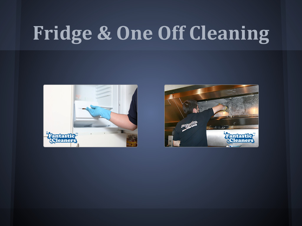 Fridge & One Off Cleaning