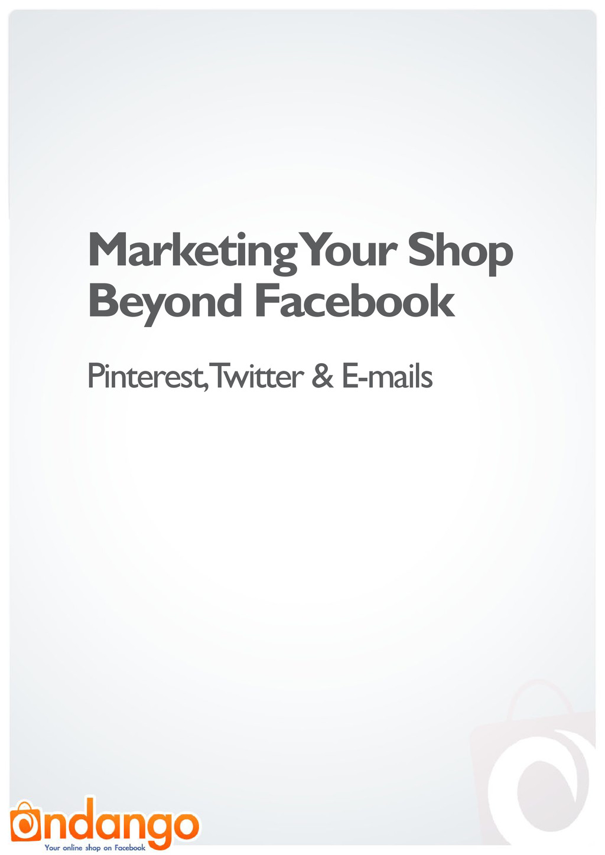 Marketing Your Shop Beyond Facebook Pinterest, ...