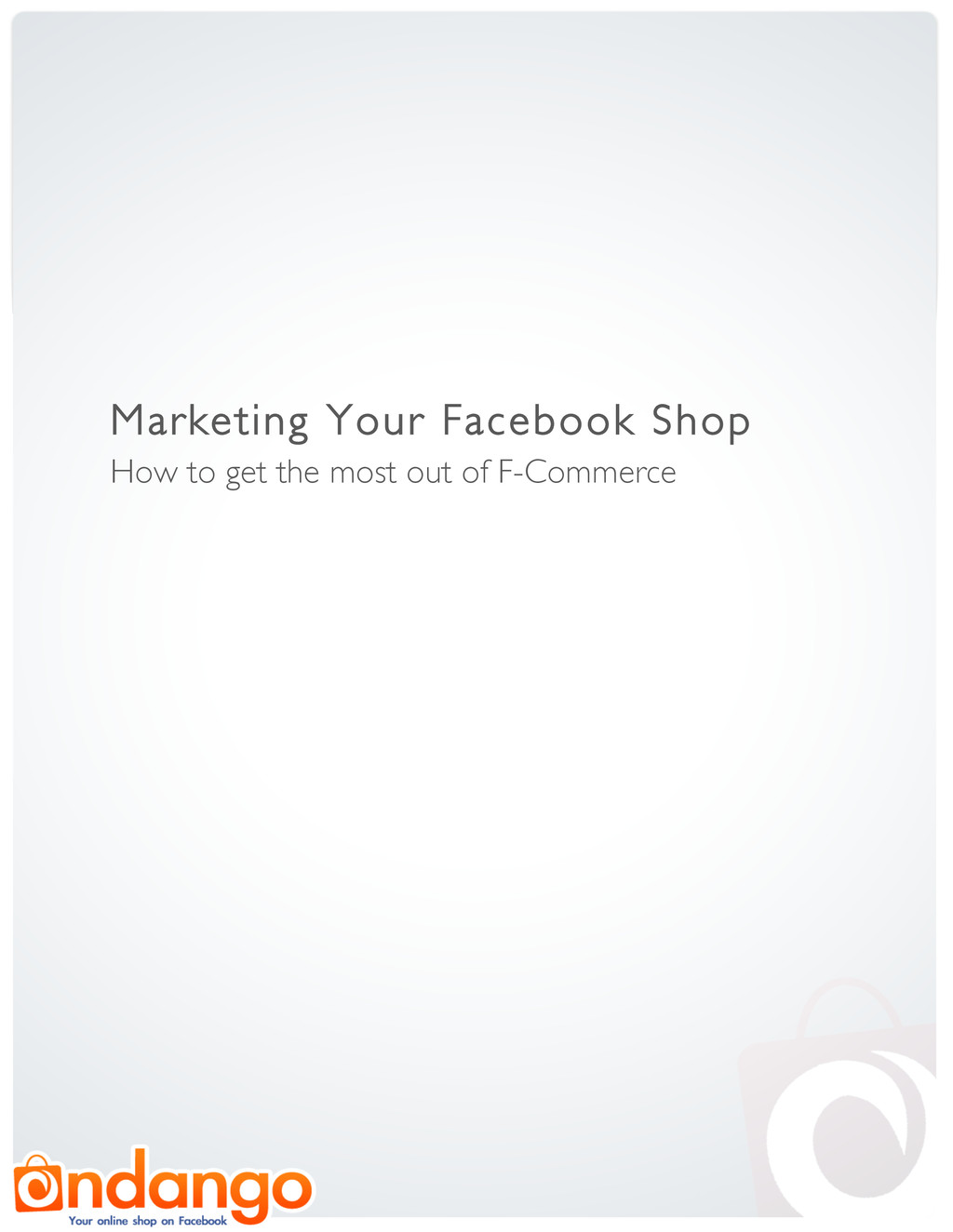 Marketing Your Facebook Shop How to get the mos...