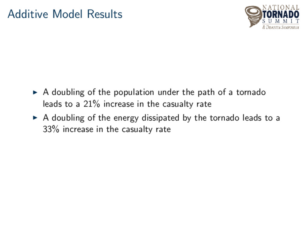 Additive Model Results A doubling of the popula...
