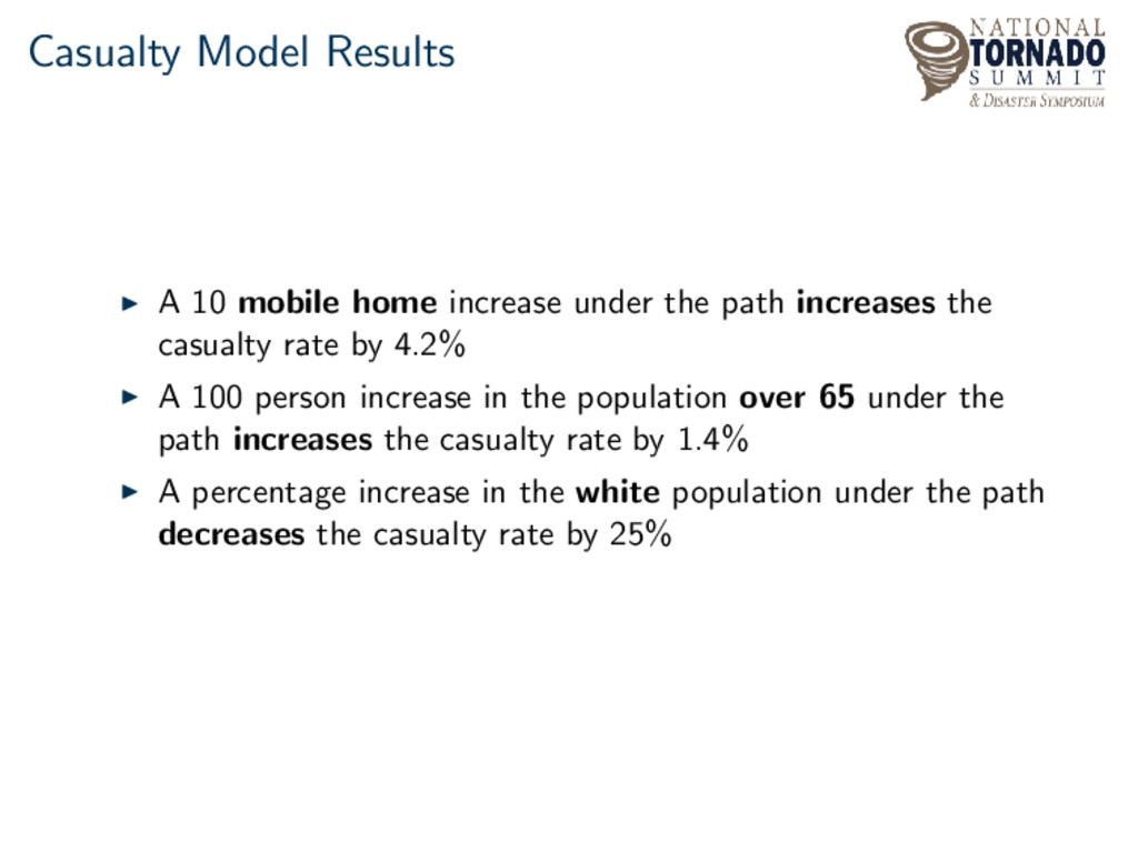Casualty Model Results A 10 mobile home increas...