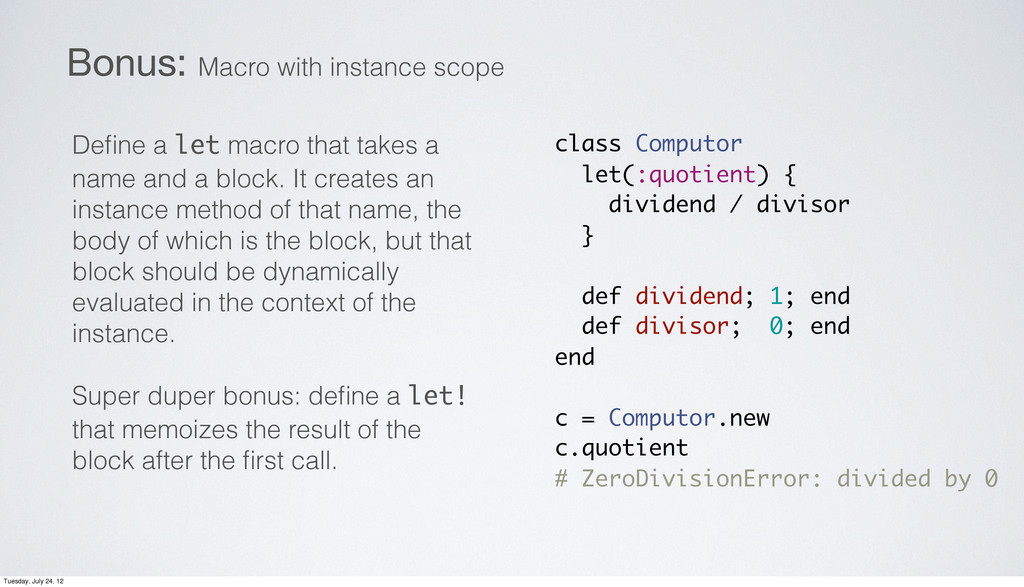 Define a let macro that takes a name and a block...