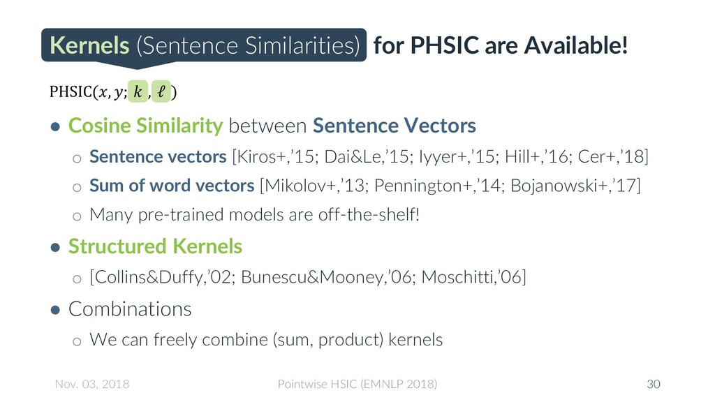 Kernels (Sentence Similarities) for PHSIC are A...