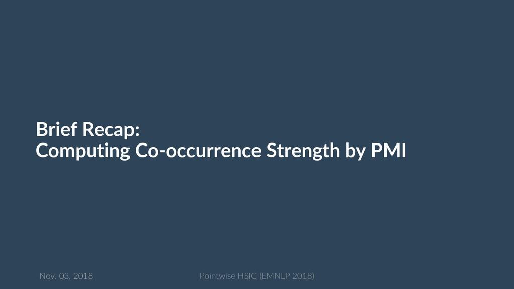 Brief Recap: Computing Co-occurrence Strength b...