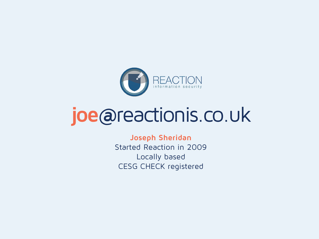 joe@reactionis.co.uk Joseph Sheridan Started Re...