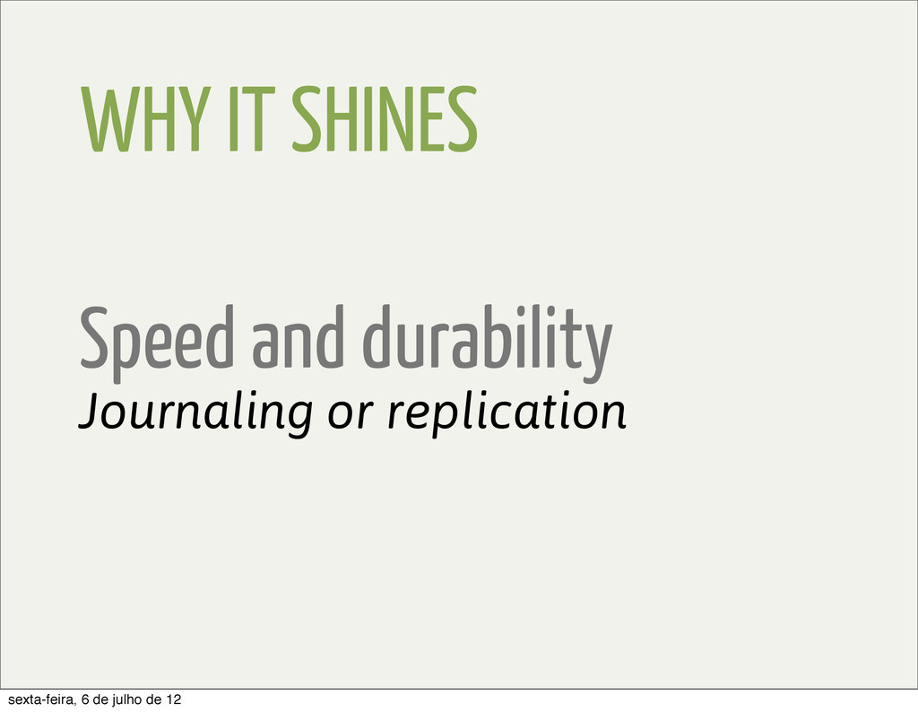 WHY IT SHINES Speed and durability Journaling o...