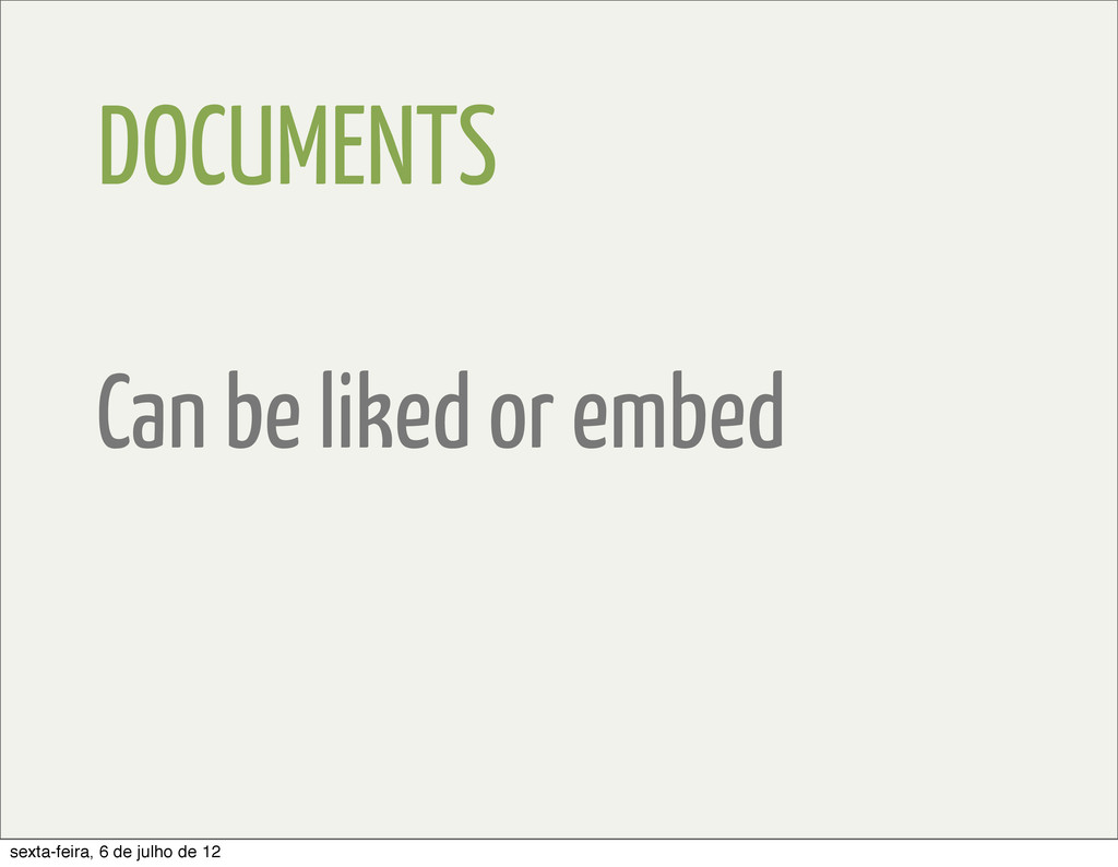 DOCUMENTS Can be liked or embed sexta-feira, 6 ...