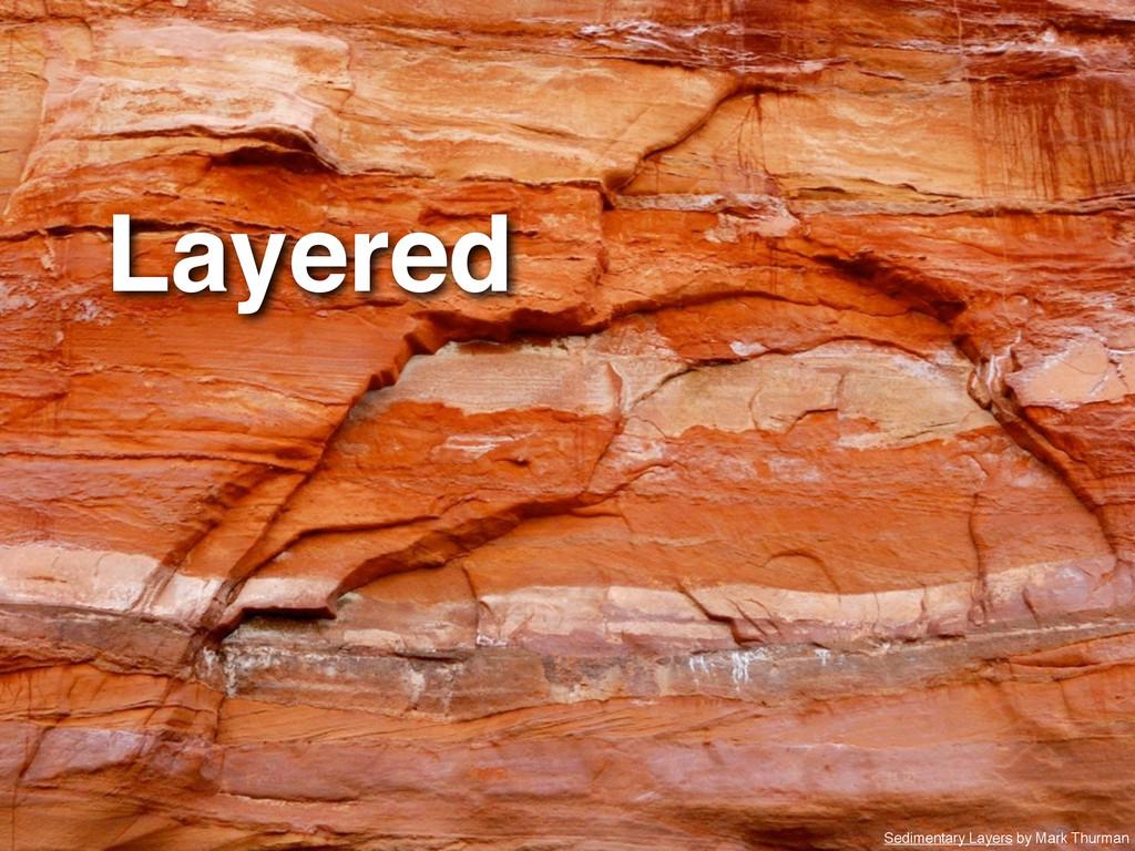 Layered Sedimentary Layers by Mark Thurman