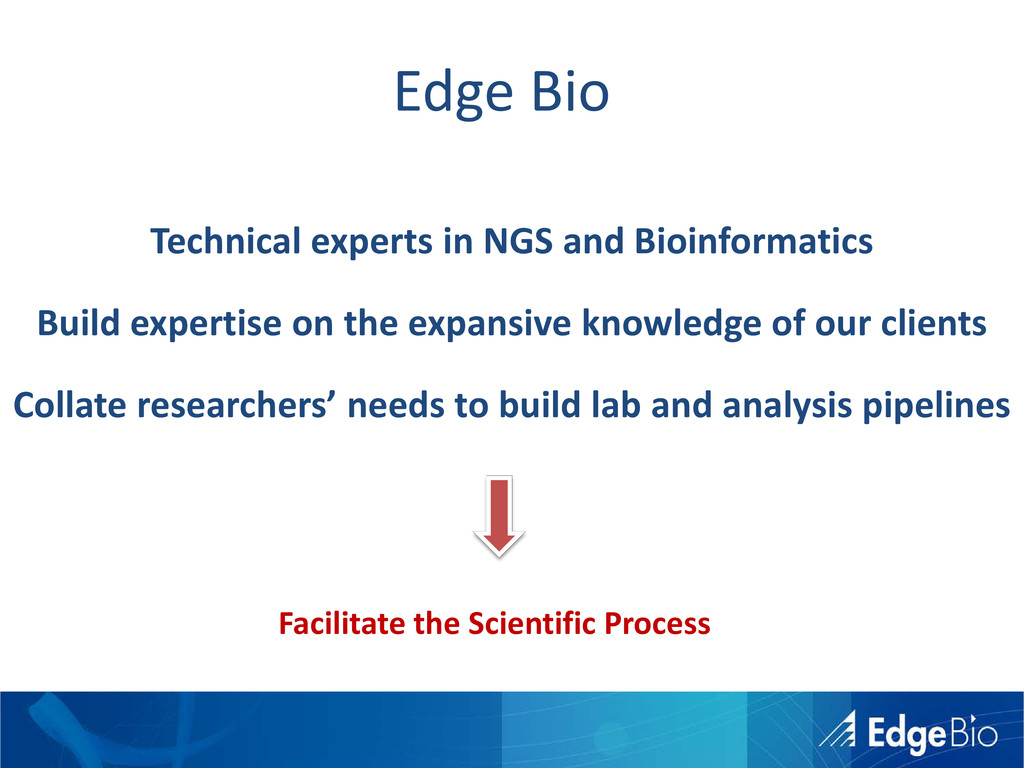 Technical experts in NGS and Bioinformatics Bui...