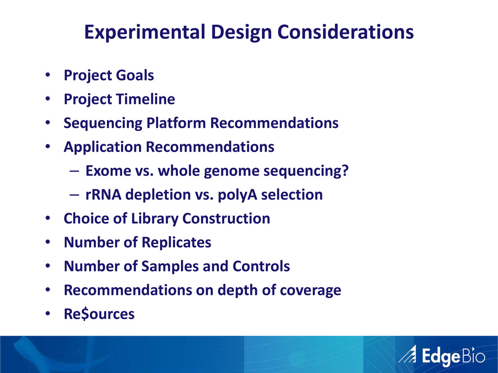 Experimental Design Considerations • Project Go...