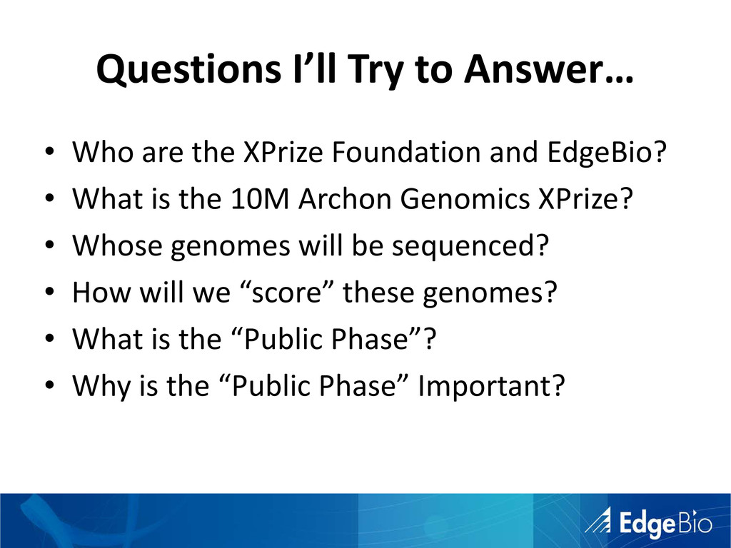 Questions I'll Try to Answer… • Who are the XPr...