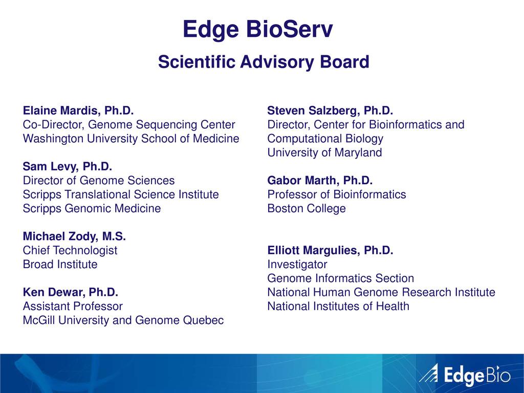 Edge BioServ Scientific Advisory Board Elaine M...