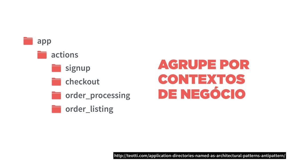 AGRUPE POR CONTEXTOS DE NEGÓCIO app actions sig...