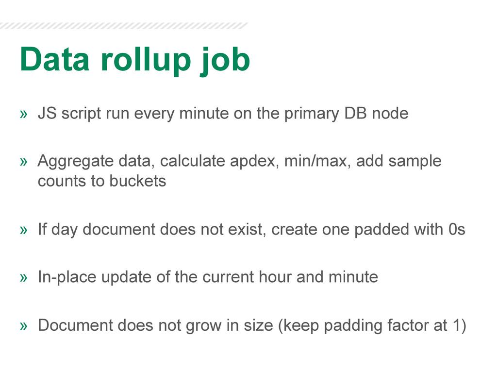 Data rollup job » JS script run every minute o...