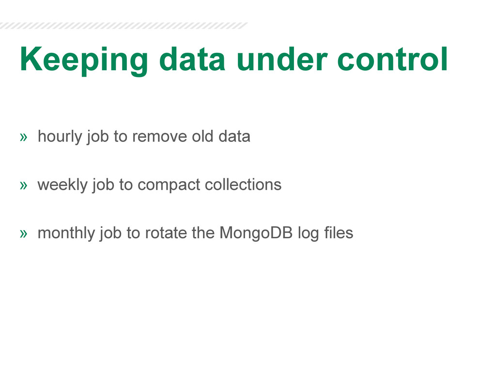 Keeping data under control » hourly job to rem...