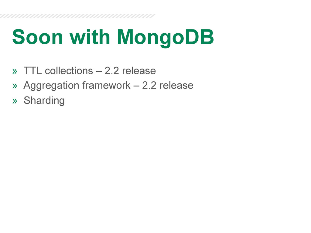 Soon with MongoDB » TTL collections – 2.2 rele...