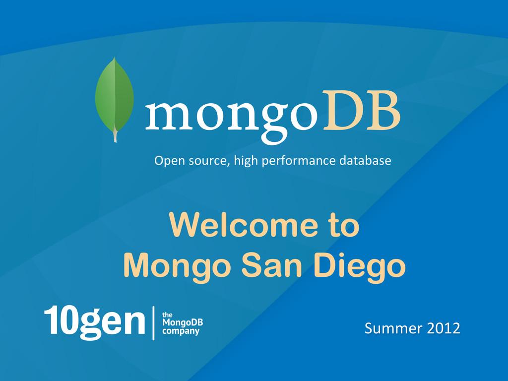 1 Summer 2012  Open source, high ...