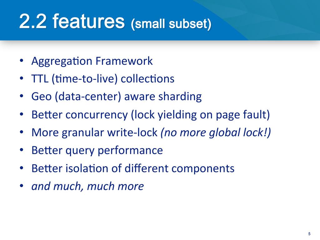 5 • Aggrega<on Framework  • TTL (<me...