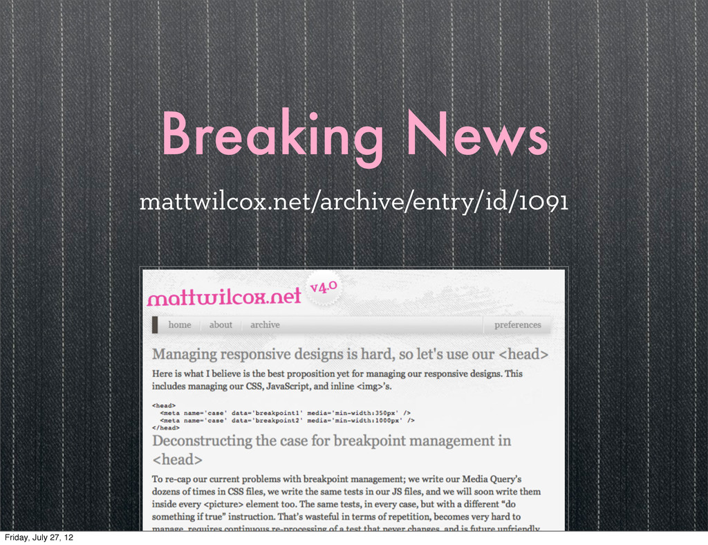 Breaking News mattwilcox.net/archive/entry/id/1...