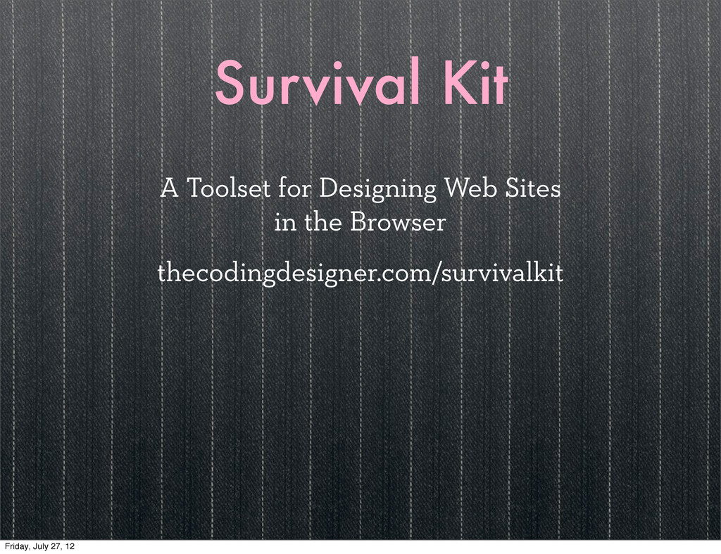Survival Kit A Toolset for Designing Web Sites ...