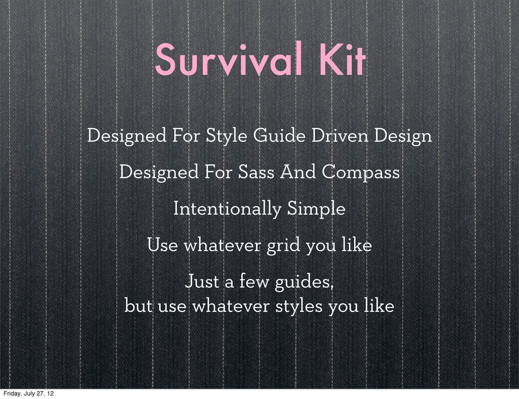 Survival Kit Designed For Style Guide Driven De...
