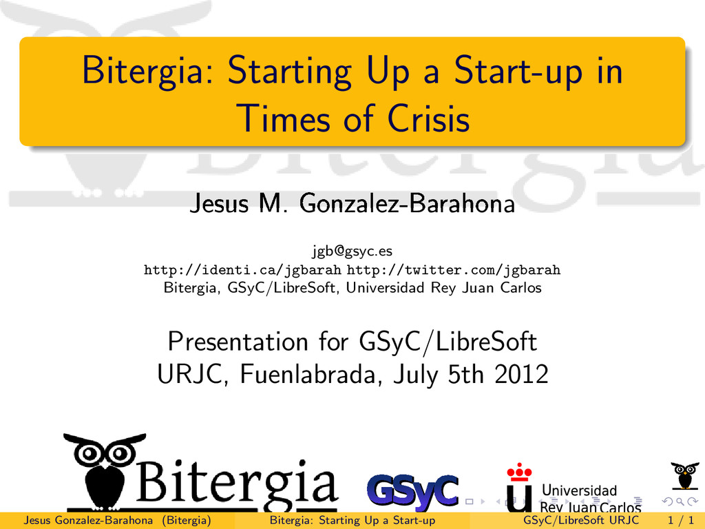 Bitergia: Starting Up a Start-up in Times of Cr...