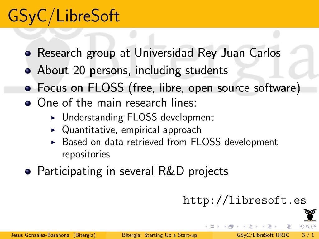 GSyC/LibreSoft Research group at Universidad Re...