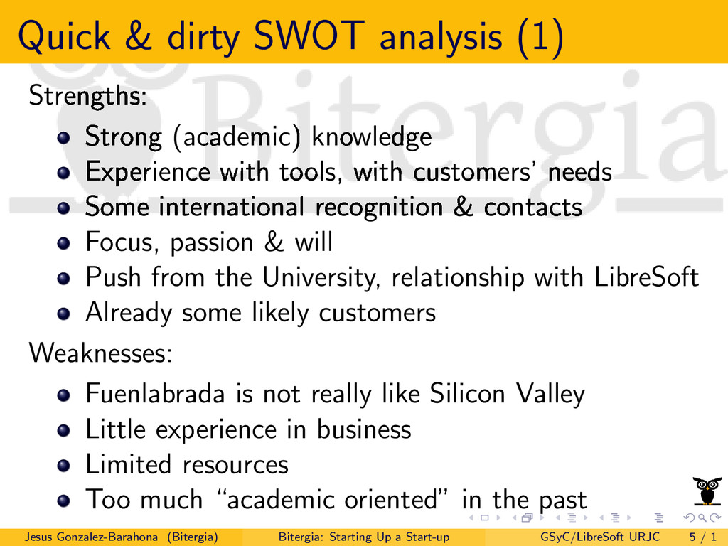 Quick & dirty SWOT analysis (1) Strengths: Stro...