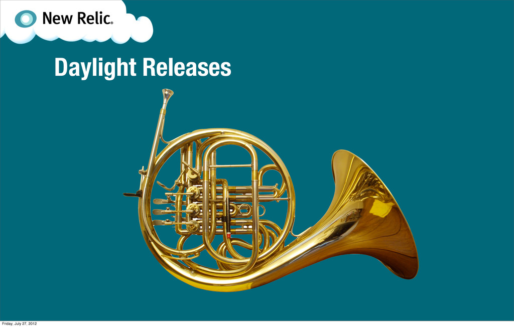 Daylight Releases Friday, July 27, 2012