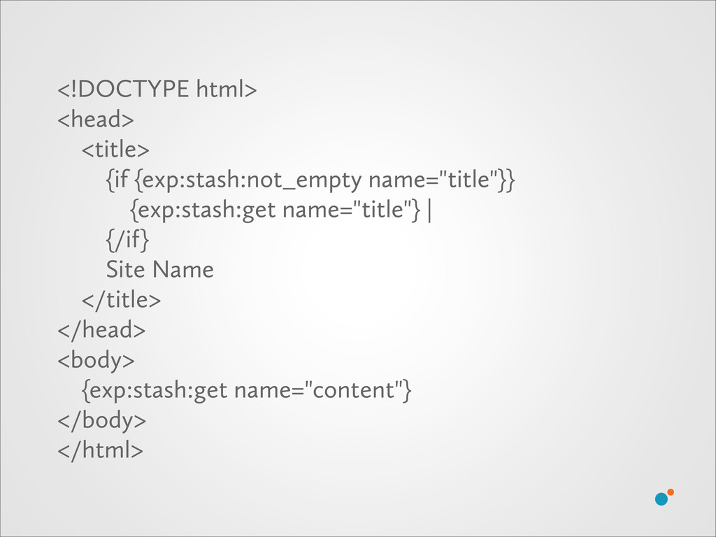 <!DOCTYPE html> <head> <title> {if {exp:stash:n...
