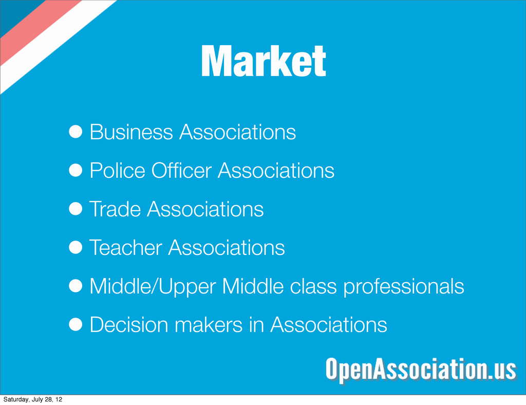 Market •Business Associations •Police Officer As...