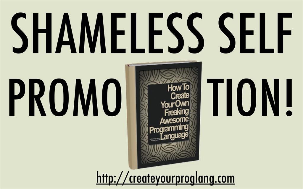 SHAMELESS SELF PROMO TION! http://createyourpro...