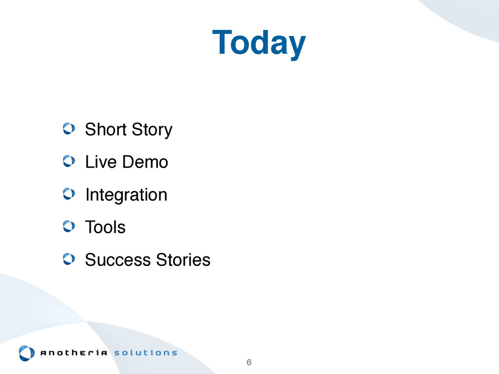 6 Today Short Story! Live Demo! Integration! To...