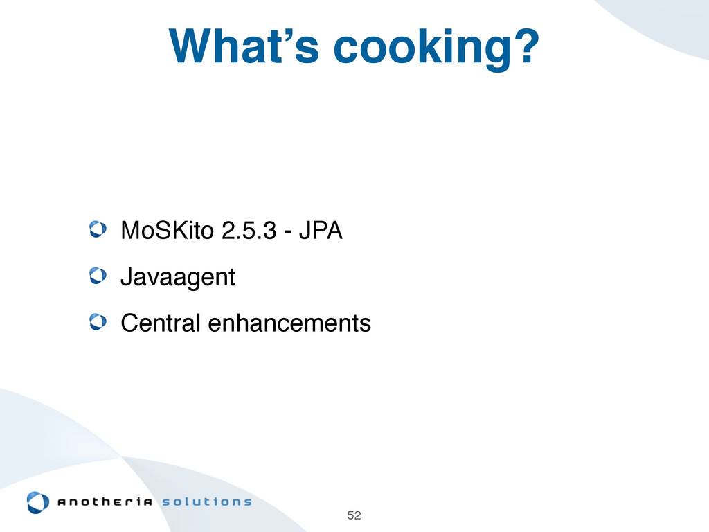 What's cooking? MoSKito 2.5.3 - JPA! Javaagent ...