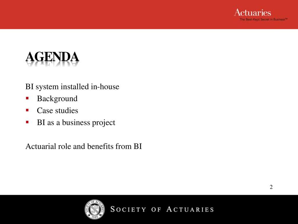 AGENDA BI system installed in-house  Backgroun...