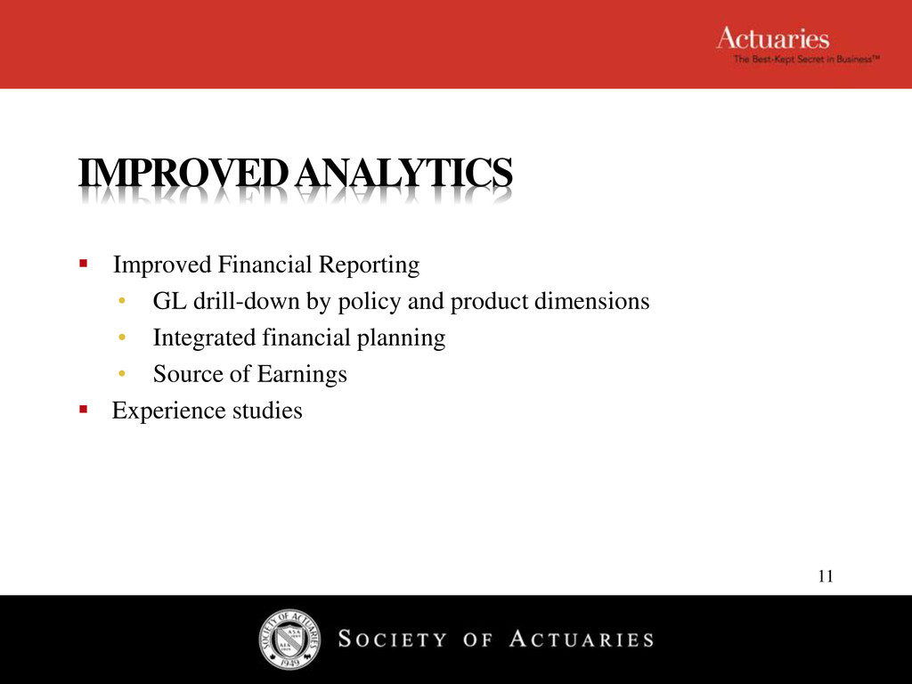 IMPROVED ANALYTICS  Improved Financial Reporti...