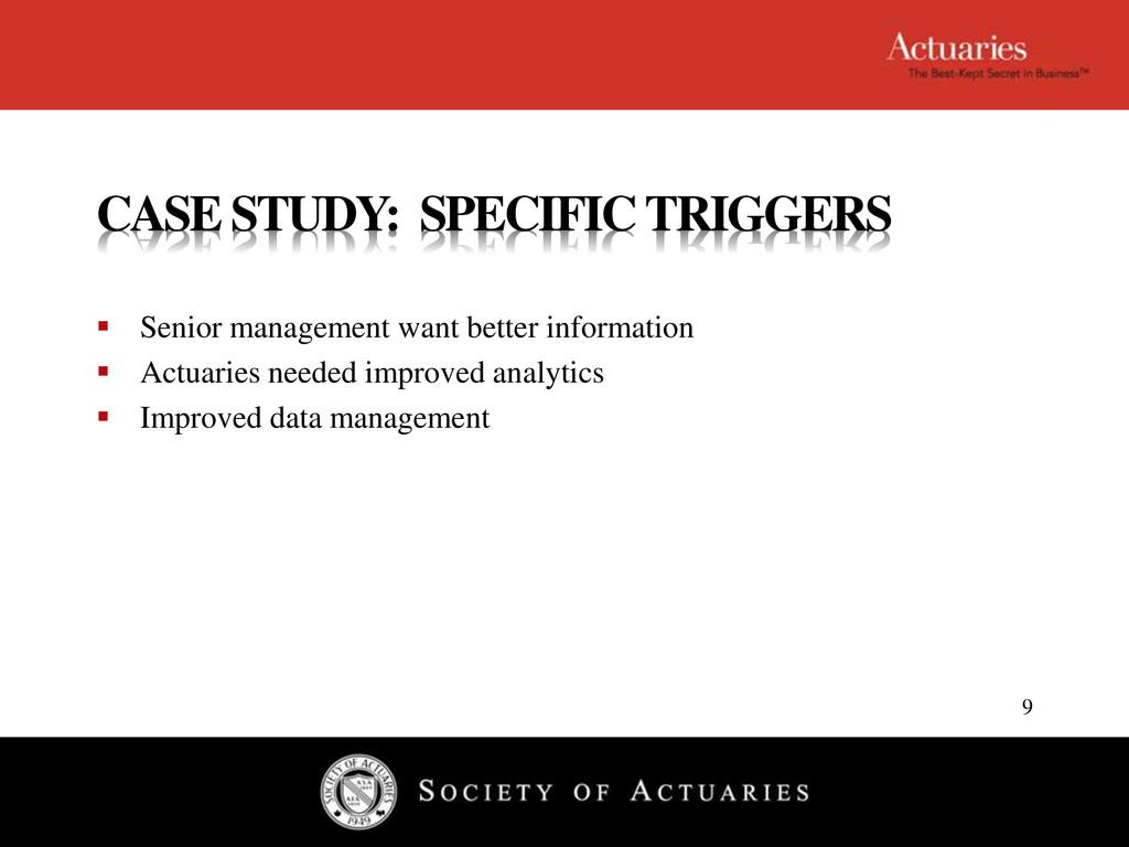 CASE STUDY: SPECIFIC TRIGGERS  Senior manageme...